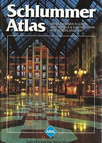 9783885842484: Aral Schlummer-Atlas 1991. Ein Wegweiser zu über 4000 Hotels und Gasthäusern