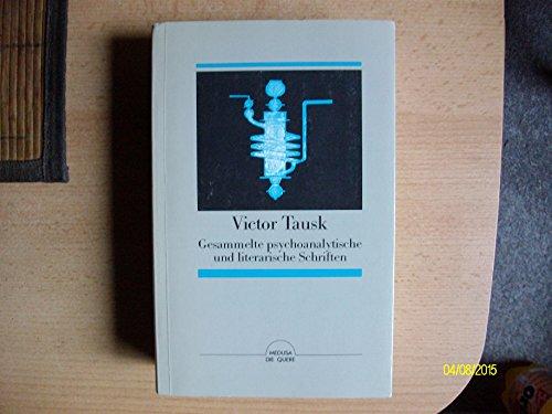 9783886020683: Gesammelte psychoanalytische und literarische Schriften (Die Quere) (German Edition)