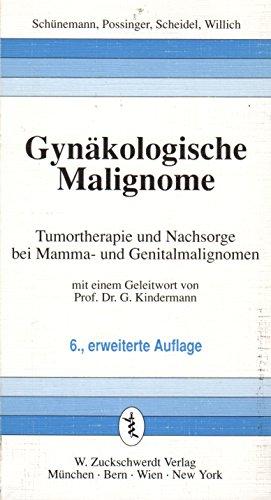 9783886035311: Gynäkologische Malignome - Tumortherapie und Nachsorge bei Mamma- und Genitalmalignomen