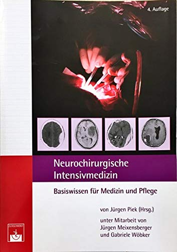 Neurochirurgische Intensivmedizin: J. Piek