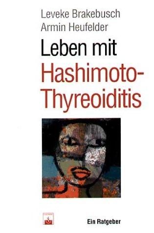 9783886038374: Leben Mit Hashimoto-Thyreoiditis