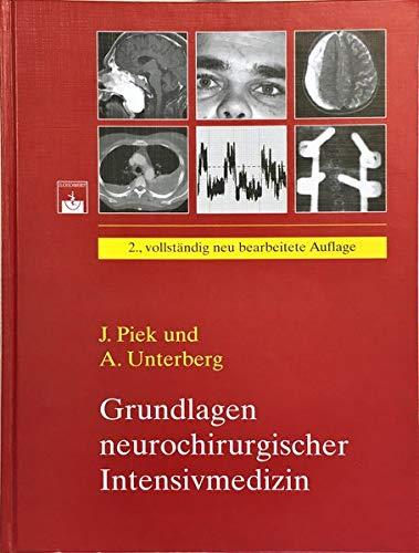 Grundlagen neurochirurgischer Intensivmedizin: Jürgen Piek