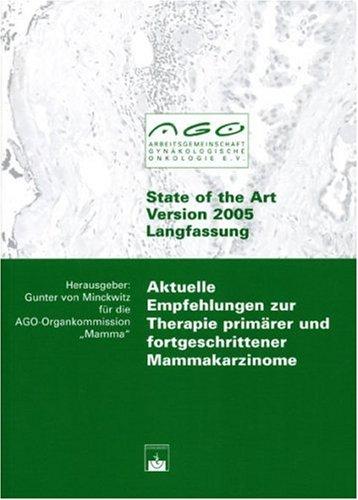 9783886038800: Aktuelle Empfehlungen zur Therapie prim?rer und fortgeschrittener Mammakarzinome: State of the Art - Version 2005 - Langfassung