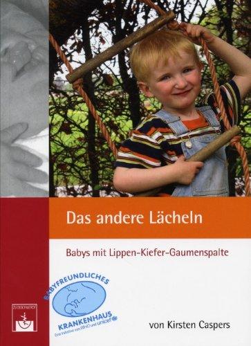 9783886039364: Das andere Lächeln. Babys mit Lippen-Kiefer-Gaumenspalte