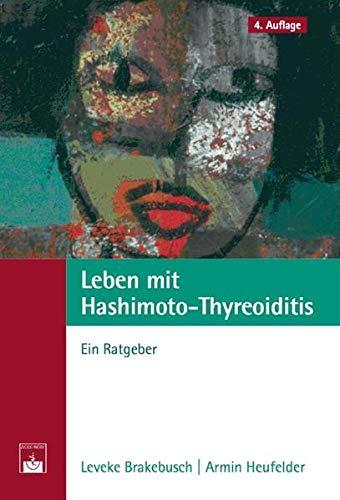 9783886039753: Leben mit Hashimoto-Thyreoiditis: Ein Ratgeber