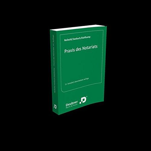 9783886068272: Praxis des Notariats