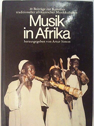 Musik in Afrika.: Von Artur Simon, Herausgegeben.