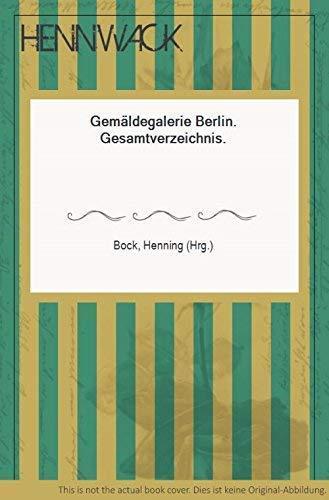 Gemaldegalerie Berlin: Gesamtverzeichnis (German Edition): Gemaldegalerie (Berlin, Germany)