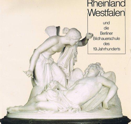 Rheinland Westfalen und die Berliner Bildhauerschule des: Ulrike N?rnberger