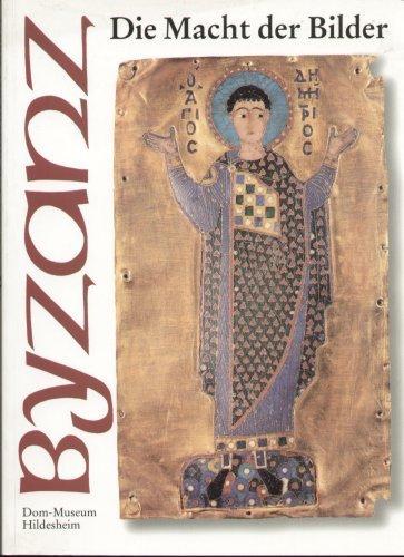 9783886094066: Byzanz - Die Macht der Bilder