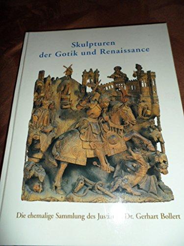 9783886094417: Skulpturen der Gotik und Renaissance: Die ehemalige Sammlung des Justizrats Dr. Gerhart Bollert