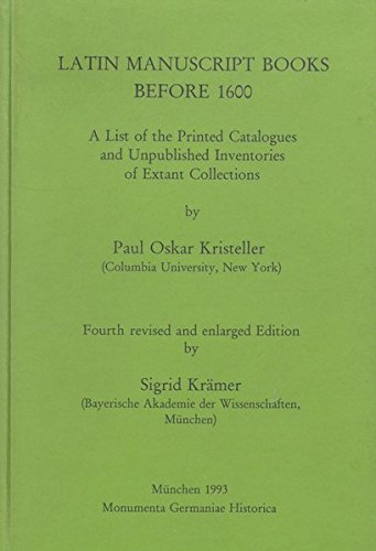 9783886121137: Latin manuscript books before 1600: A list of the printed catalogues and unpublished inventories of extant collections (Monumenta Germaniae historica)