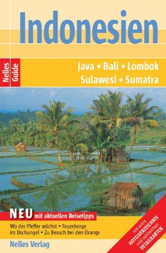 Indonesien. Java, Bali, Lombok, Sulawesi, Sumatra - Indge, Bill