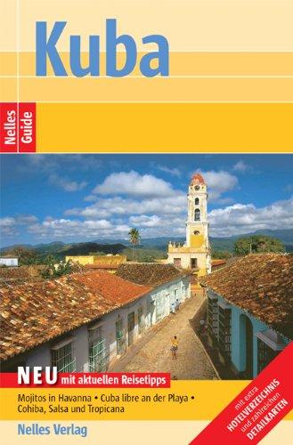 Nelles Guide Kuba (Reiseführer) - Günter Nelles