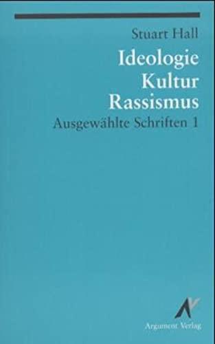 9783886193738: Ausgewählte Schriften 1. Ideologie, Kultur, Rassismus
