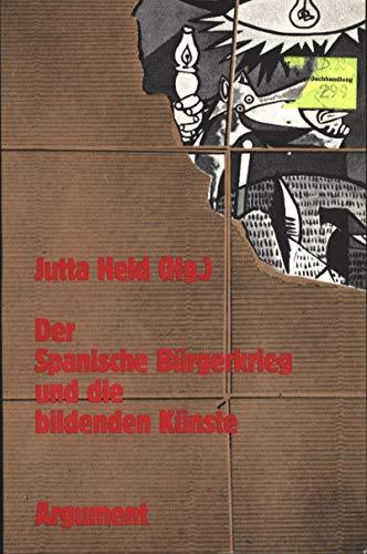 9783886193769: Der Spanische Bürgerkrieg und die bildenden Künste (Schriften der Guernica-Gesellschaft)