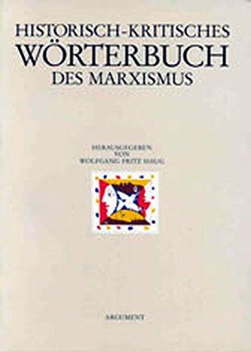 Historisch-kritisches Worterbuch des Marxismus: Wolfgang F Haug