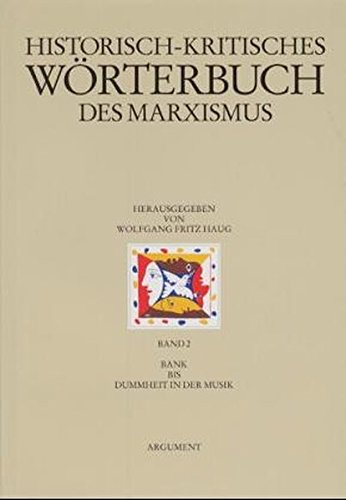 Bank bis Dummheit in der Musik: Wolfgang F Haug