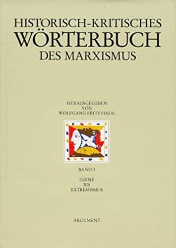 Ebene bis Extremismus: Wolfgang F Haug