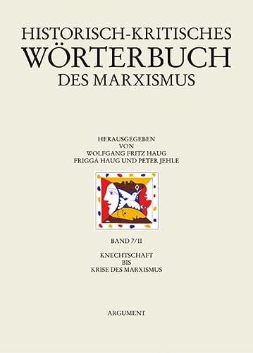 Historisch-kritisches Wörterbuch des Marxismus 7/2: Frigga Haug