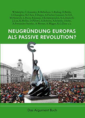 9783886196777: Neugründung Europas als passive Revolution?