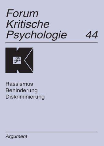 9783886197828: Forum Kritische Psychologie / Behinderung, Kritik der Berliner Altersstudie, Rassismusforschung: Kontroverse in der Kritischen Psychologie