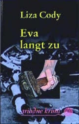 9783886198702: Eva langt zu.