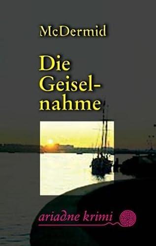 9783886198733: Die Geiselnahme