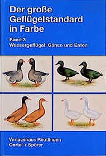 9783886270330: Wassergeflügel: Gänse und Enten, Bd 3