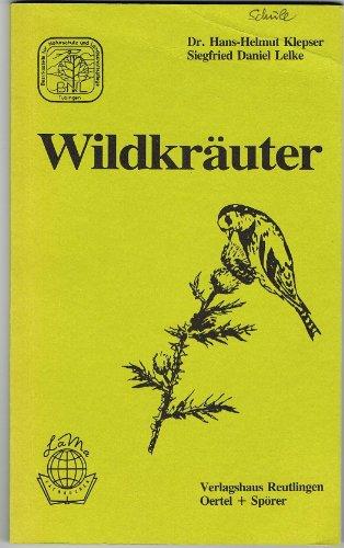 9783886270422: Wildkr�uter. Handbuch zur Erkennung und Bestimmung