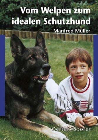 9783886271603: Vom Welpen zum idealen Schutzhund