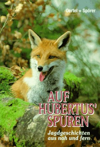 Auf Hubertus' Spuren [Jan 01, 1995] Erpo