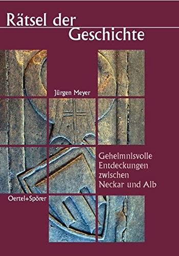 Meyer, J: Rätsel der Geschichte: Meyer, Jürgen