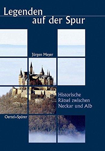 Meyer, J: Legenden auf der Spur: Meyer, Jürgen