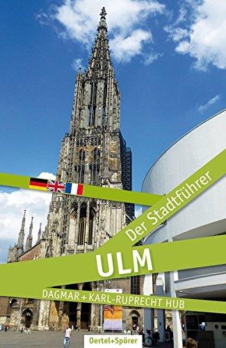 9783886273744: Ulm - Der Stadtführer