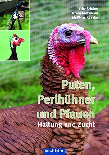 9783886275663: Puten, Perlhühner und Pfauen: Haltung und Zucht