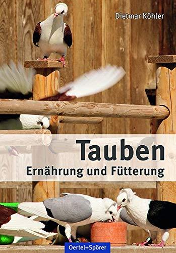 9783886276349: Tauben - Ernährung und Fütterung