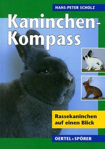 9783886277032: Kaninchen-Kompass: Rassekaninchen auf einen Blick