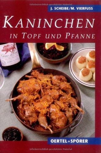 9783886277179: Kaninchen in Topf und Pfanne