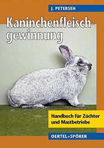 9783886277247: Handbuch zur Kaninchenfleischgewinnung
