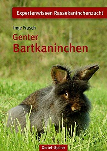9783886277520: Genter Bartkaninchen: Expertenwissen Rassekaninchen