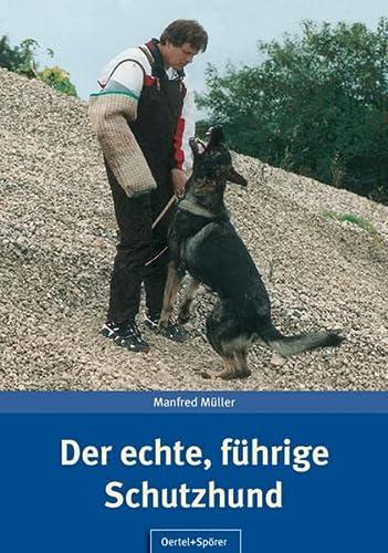 9783886278213: Der echte, führige Schutzhund
