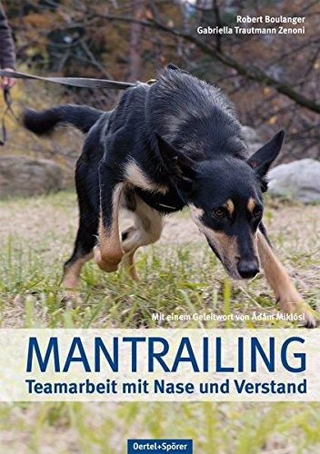 9783886278503: Mantrailing: Teamarbeit mit Nase und Verstand