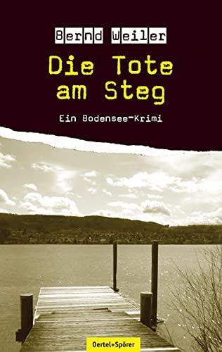 9783886279142: Die Tote am Steg: Ein Bodensee-Krimi