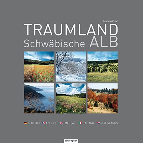 Traumland Schwäbische Alb: Joachim Feist