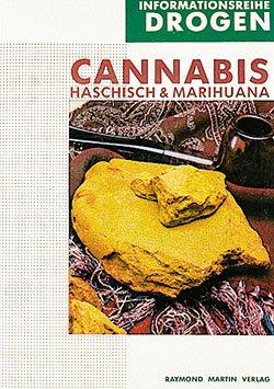 Cannabis, Haschisch & Marihuana. Informationsreihe Drogen (Raymond: Stafford, Peter