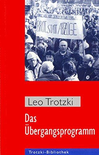 9783886340415: Das Übergangsprogramm: Die Todeskrise des Kapitalismus und die Aufgaben der Vierten Internationale