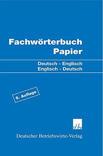 Fachwörterbuch Papier: Casimir Katz