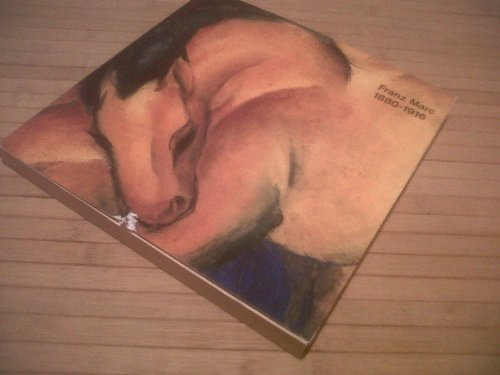 9783886450053: Franz Marc 1880-1916