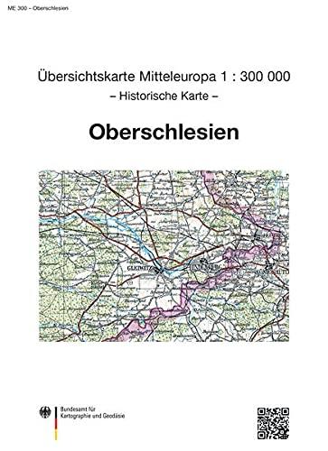 9783886481088: Übersichtskarte von Mitteleuropa 1 : 300 000 Oberschlesien: Sonderausgabe der Übersichtskarte von Mitteleuropa 1 : 300 000